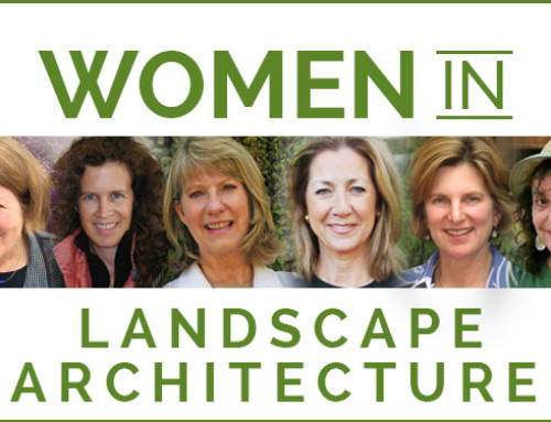 San Diego's Women in Landscape Architecture: Making the World a Better Place, Naturally