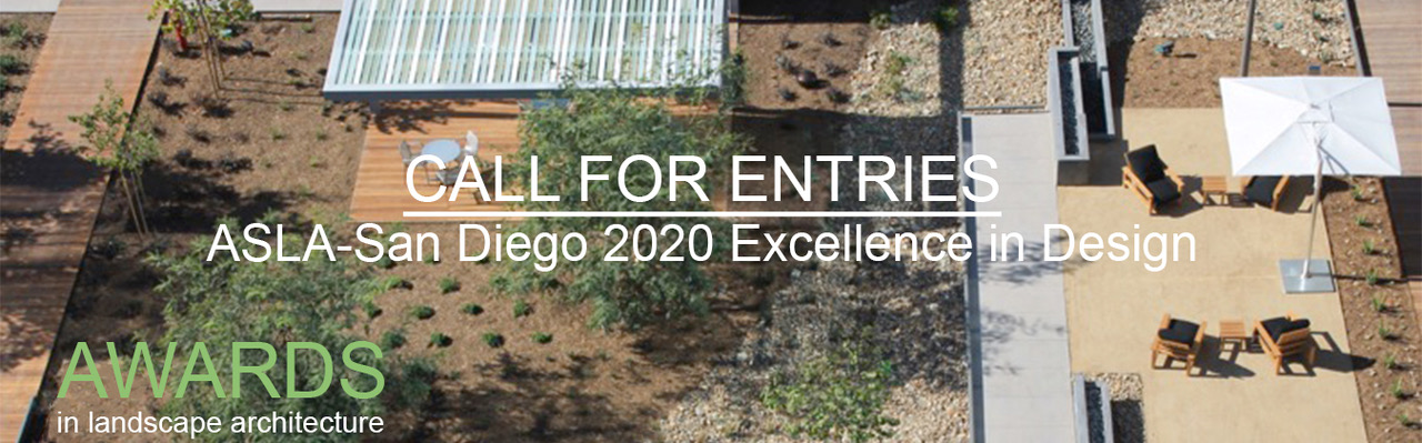 Design Awards Call For Entries Early Entry Deadline Feb 10 2020 San Go Chapter American Society Of Landscape Architects